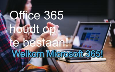 Office 365 wordt Microsoft 365!