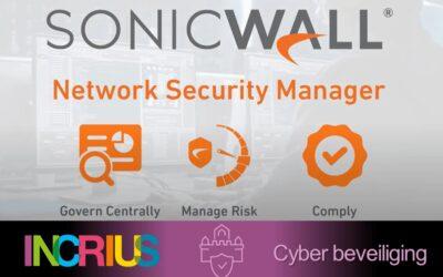 SonicWall Network Security Manager: bescherm & beheer je hele netwerk.