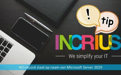 Incrius Tip: HCI-record staat op naam van Microsoft Windows Server 2019.